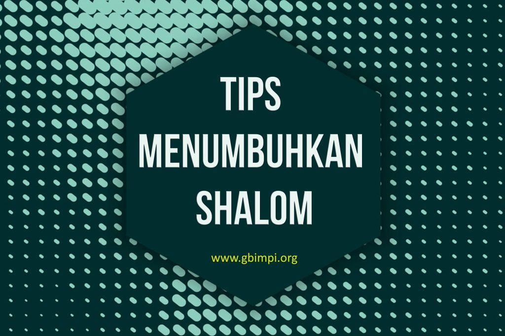 TIPS MENUMBUHKAN SHALOM